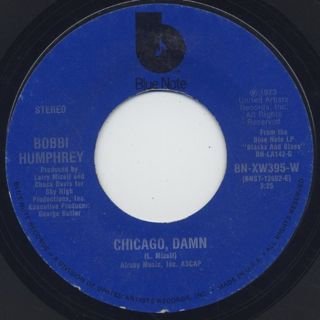 Bobbi Humphrey / Chicago, Damn c/w Just A Love Child