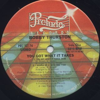 Bobby Thurston / You Got What It Takes label