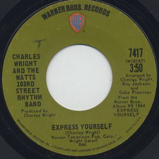 Charles Wright & The Watts 103rd Street Rhythm Band / Express Yourself