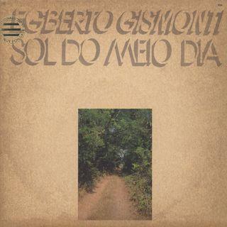 Egberto Gismonti / Sol Do Meio Dia