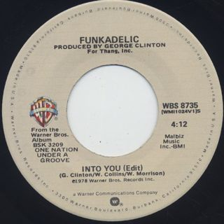 Funkadelic / Cholly (Funk Getting Ready To Roll) c/w Into You back