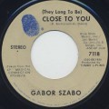 Gabor Szabo / (They Long To Be) Close To You