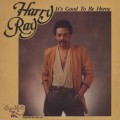 Harry Ray / It's Good To Be Home