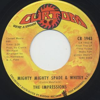 Impressions / Choice Of Colors c/w Mighty Mighty Spade & Whitey back
