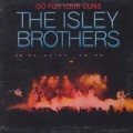 Isley Brothers / Go For Your Guns