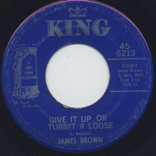 James Brown / Give It Up Or Turnit A Loose c/w I'll Lose My Mind