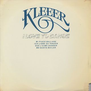 Kleeer / I Love To Dance