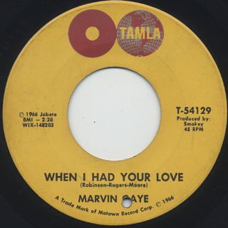 Marvin Gaye / One More Heartache c/w When I Had Your Love back