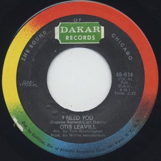 Otis Leavill / I Need You c/w I Love You
