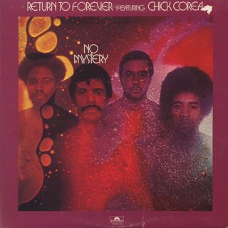 Return To Forever Featuring Chick Corea / No Mystery