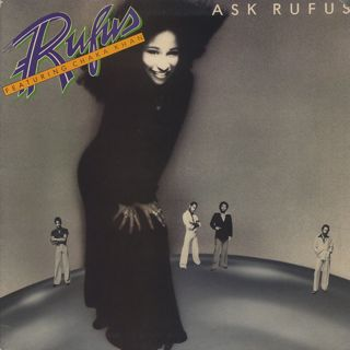 Rufus featuring Chaka Khan / Ask Rufus