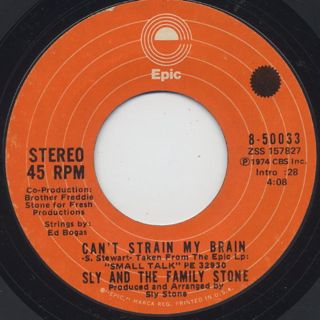 Sly and The Family Stone / Can't Strain My Brain c/w Loose Booty