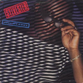 Sylvester / Sell My Soul