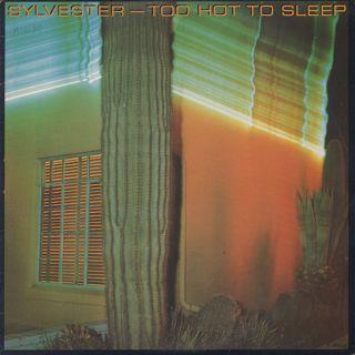 Sylvester / Too Hot To Sleep