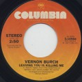 Vernon Burch / Leaving You Is Killing Me