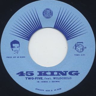 45 King / Two-Five ①