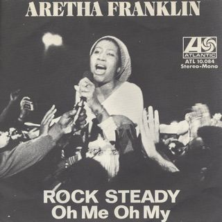 Aretha Franklin / Rock Steady (7