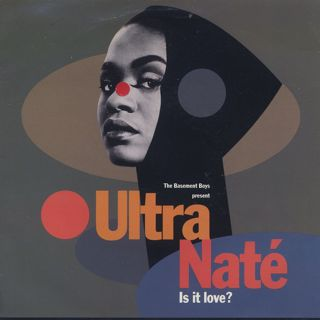 Basement Boys present Ultra Nate / Is It Love? (7