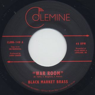 Black Market Brass / War Room c/w Into The Thick