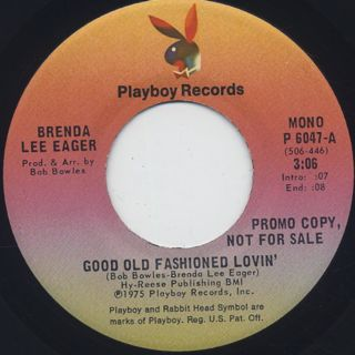 Brenda Lee Eager / Good Old Fashioned Lovin' (7
