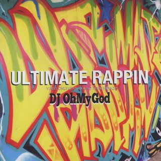 DJ OhMyGod / Ultimate Rappin front