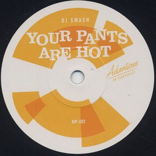 DJ Smash / Your Pants Are Hot c/w DJ Evo / Mandingo Boogie