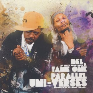 Del The Funky Homosapien & Tame One / Parallel Uni-Verses