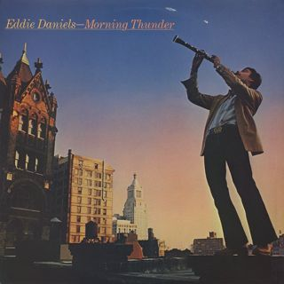 Eddie Daniels / Morning Thunder