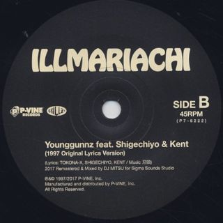 Illmariachi / Nagoya Queens c/w Younggunz label