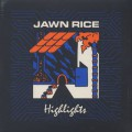 Jawn Rice / Highlights