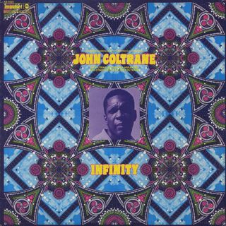 John Coltrane / Infinity
