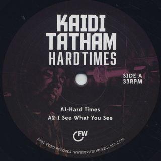 Kaidi Tatham / Hard Times label