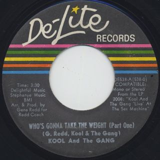 Kool And The Gang / Who's Gonna Take The Weight (Part I) c/w (Part II) ①