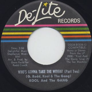 Kool And The Gang / Who's Gonna Take The Weight (Part I) c/w (Part II) ① back