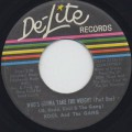 Kool And The Gang / Who's Gonna Take The Weight (Part I) c/w (Part II) ②