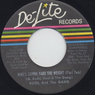 Kool And The Gang / Who's Gonna Take The Weight (Part I) c/w (Part II) ② back