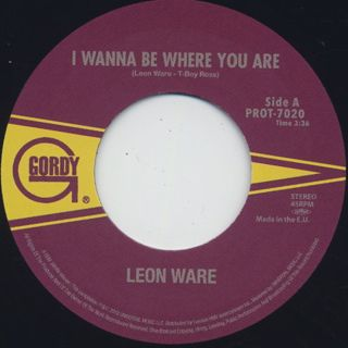 Leon Ware / I Wanna Be Where You Are c/w Instant Love back