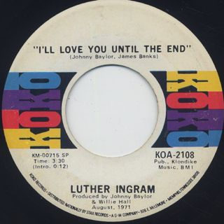 Luther Ingram / I'll Love You Until The End c/w Ghetto Train