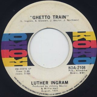 Luther Ingram / I'll Love You Until The End c/w Ghetto Train back
