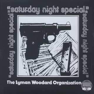 Lyman Woodard Organization / Saturday Night Special (2LP) front