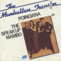 Manhattan Transfer / Poinciana (The Song Of Three)