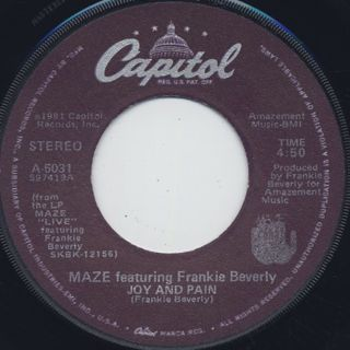Maze featuring Frankie Beverly / Before I Let Go c/w Joy & Pain ① label