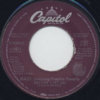 Maze featuring Frankie Beverly / Before I Let Go c/w Joy & Pain ②