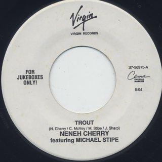 Neneh Cherry / Trout c/w Buddy X ①