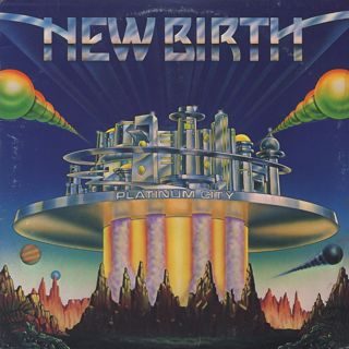 New Birth / Platinum City