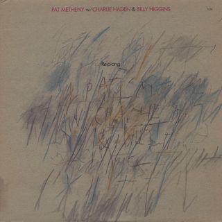 Pat Metheny w/ Charlie Haden & Billy Higgins / Rejoicing