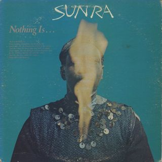 Sun Ra / Nothing Is...