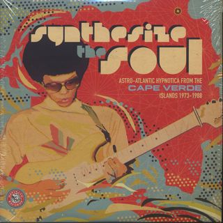 V.A. / Synthesize The Soul: Astro-Atlantic Hypnotica from the Cape Verde Islands 1973-1988