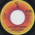 Wilton Felder / Let's Dance Together c/w Ride On-1