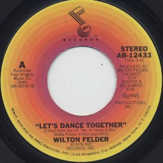 Wilton Felder / Let's Dance Together c/w Ride On